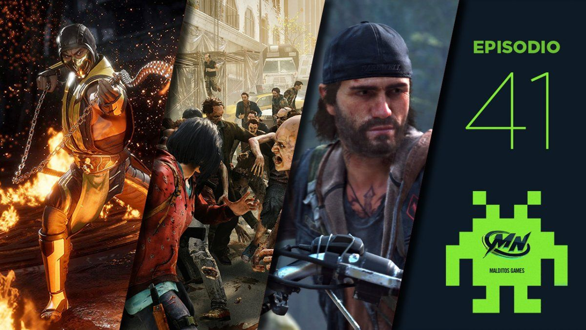 Malditos Games 41: Days Gone / Mortal Kombat 11 / World War Z / Forager