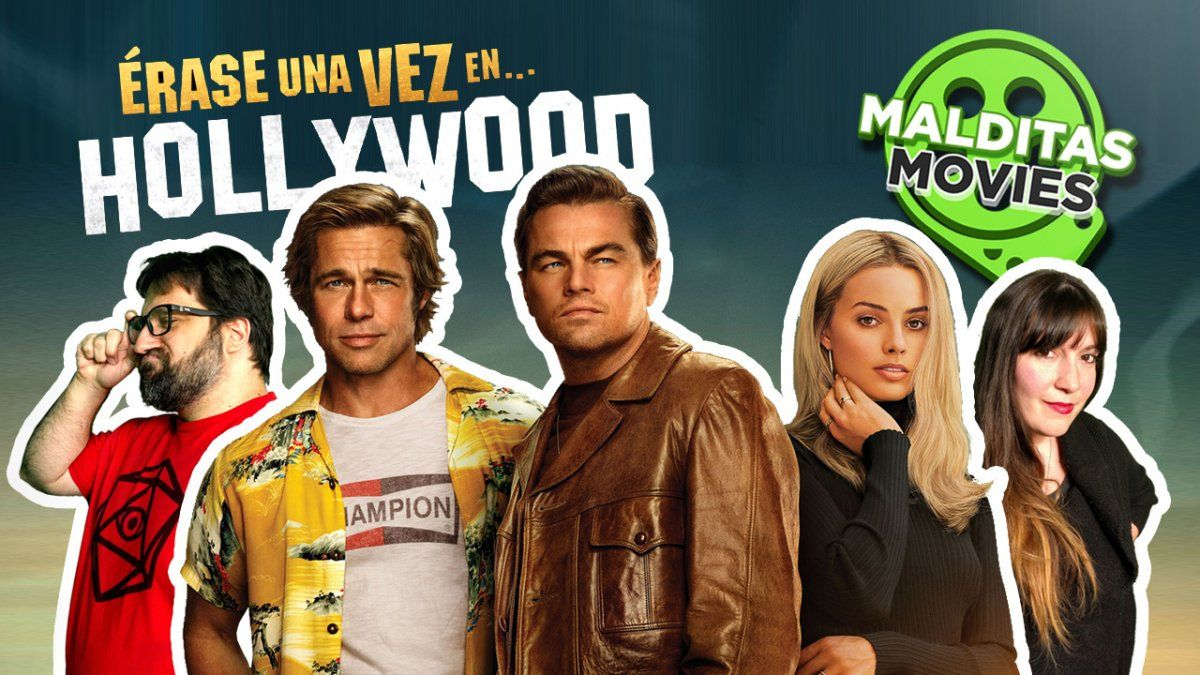 Malditas Movies 29: Había Una Vez en Hollywood