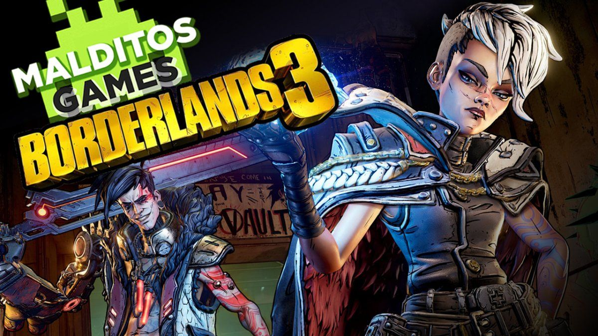 Malditos Games 57: Borderlands 3 / RAD / Rebel Galaxy Outlaw